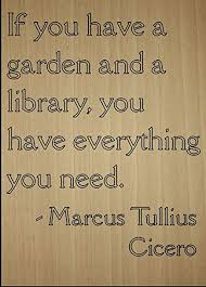 Library and garden quote